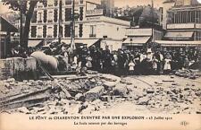 CPA 94 LE PONT DE CHARENTON EVENTRE PAR UNE EXPLOSION 1912 LA FOULE RETENUE PAR