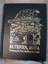 Ruthven, Iowa 1884 - 2009 Anniversary Book NEW