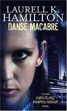 Danse Macabre: Anita Blake, Vampire Hunter 13,Laurell K. Hamilton