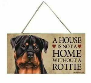 BRAND NEW A HOUSE IS NOT A HOME WITHOUT A ROTTIE PLAQUE 20cm X 10cm