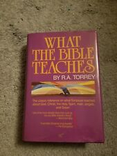 What the Bible Teaches by R. A. Torrey (1990, Hardcover)