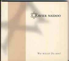 XAVIER NAIDOO - wo willst du hin?  5 trk MAXI CD  2001 DIGIPAK