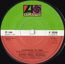 Stephen Stills & Manassas ORIG UK 45 Guaguanco de vero VG+ Atlantic K10340