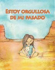 Estoy orgullosa de mi pasado I'm Proud of My Past (Facil De Leer Easy Readers) (