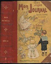 Mon JOURNAL 1902-1903 Illustré Gravures en Couleur & N&B pour ENFANTS 8 à 12 ans