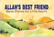 Allah's Best Friend - Qur'an Stories for Little Hearts