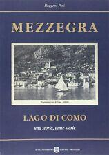 9788887672152 Mezzegra. Lago di Como. Una storia, tante storie - Ruggero Pini