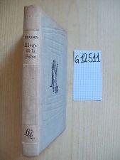 ERASME - ELOGE DE LA FOLIE - LIVRE CLUB DU LIBRAIRE - 1957