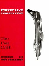 FIAT G.91 JET FIGHTER: PROFILE PUBS #119/ AUGMENTED NEW-PRINT FACSIMILE ED