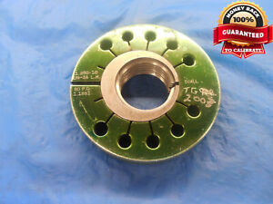 1 1/4 10 UN 3A LEFT HAND THREAD RING GAGE 1.25 GO ONLY P.D. = 1.1851 L.H. N-3A