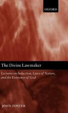 The Divine Lawmaker: Lectures on Induction, Laws of Nature, and the Existence of