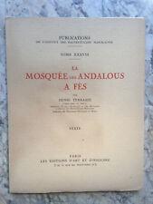 Henri Terrasse La Mosquée des Andalous à Fès 2 vol.Dédicace de L'Auteur Planches