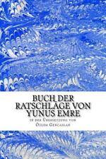 Buch der Ratschlaege : Uebersetzt Von Oezlem Gencaslan by Yunus Emre (2015,...