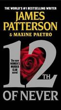 12th of Never (Women's Murder Club) by Paetro, Maxine, Patterson, James, Good Bo