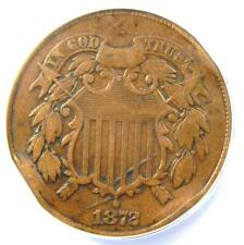 1872 Two Cent Coin 2C - Certified ANACS F15 Details - Rare Certified Coin!