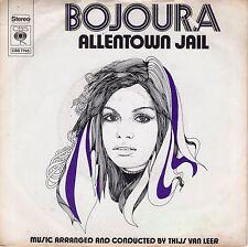 7inch BOJOURA allentown jail HOLLAND 1972 EX