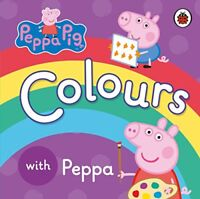 Peppa Pig: Colours by , NEW Book, FREE & Fast Delivery, (Board book)