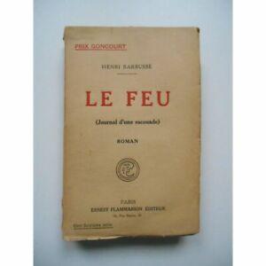 Le feu Journal d'une escouade / Henri Barbusse / Réf62501