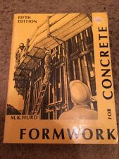 Formwork For Concrete By M.K. Hurd, Fifth Edition - Paperback - Rare Format