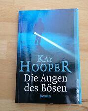 Die Augen des Bösen von Kay Hooper, sehr guter Zustand