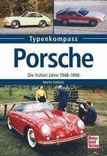 Porsche - Die frühen Jahre 1948-1998 Typenkompas v. Martin Gollnick (2016, TB)