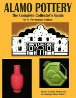 Alamo Pottery, Paperback by Collins, N. Perryman, Brand New, Free shipping in...