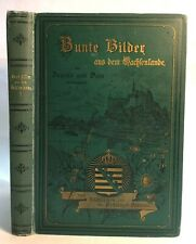 Bq38/ Bunte Bilder aus dem Sachsenlande für Jugend und Volk I. Band, 1898.