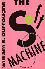 The Soft Machine by William S. Burroughs (1994, Trade Paperback~Mint)