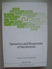 Dynamics and Biogenesis of Membranes 1989