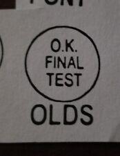 65 66 67 68 69 70 OK A/C Final Test Stamp Cutlass 442 F85 AC OLDS Oldsmobile