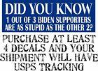"Anti Joe Biden Bumper Sticker DID YOU KNOW 1 out of 3 biden supporters 8.7"" x 3"""