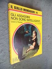 GIALLO MONDADORI # 1203 - LOUIS C. THOMAS - GLI ASSASSINI NON SONO INTELLIGENTI