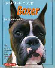 Training Your Boxer, SIGNED, 1st edn., Walker, 2001
