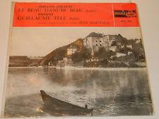 LP Le Beau Danube bleu STRAUSS rossini GUILLAUME TELL jean MARTINON Désormière