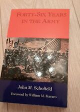 Forty-six Years in the Army by John M Schofield