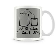 TVF_017 50 shades of Earl Grey Funny gift printed mugs cup