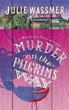 Murder on the Pilgrims Way by Julie Wassmer (Paperback, 2017)