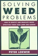 Solving Weed Problems: How to Identify and Eradica