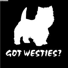 Got Westies Dog Decal Sticker Window Training Bone Collar Treats Bowl Puppy
