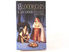 Very Good! Bloodrights: by N. Lee Wood (PB)