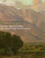 Bonhams California & American Paintings & Sculpture Auction Catalog April 2010