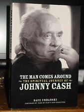 The Man Comes Around: Spiritual Journey Of Johnny Cash, Highs & Lows Faith