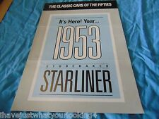 The Classic Cars of the Fifties Its Here! Your ... 1953 Studebaker Starliner