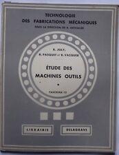 #) technologie fabrications mécaniques - 12. Etude des machines outils - 1955