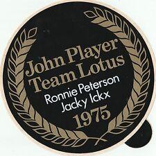 John Lettore Team Lotus 1975 RONNIE PETERSON JACKY ICKX Adesivo originale del periodo