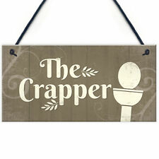 The Crapper Shabby Chic Bathroom Signs and Plaques Funny Novelty Toilet Plaque