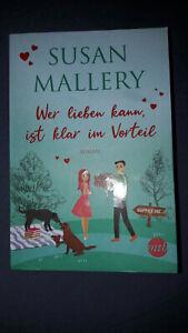 Susan Mallery: Wer lieben kann, ist klar im Vorteil - Happily inc, 2020 neuw