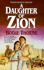 Zion Chronicles: A Daughter of Zion Bk. 2 by Brock Thoene and Bodie Thoene...