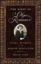 The Diary of Olga Romanov: Royal Witness to the Russian Revolution Azar, Helen
