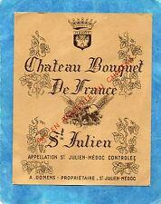 SAINT JULIEN VIEILLE ETIQUETTE CHATEAU  BOUQUET DE FRANCE 1930/1940 RARE §20/08§
